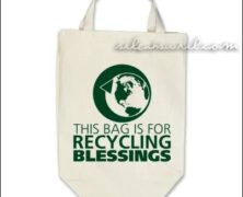 This Bag Is For Recycling Blessings
