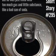 Soda: Super Short Story #295