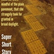 Pavement: Super Short Story #298